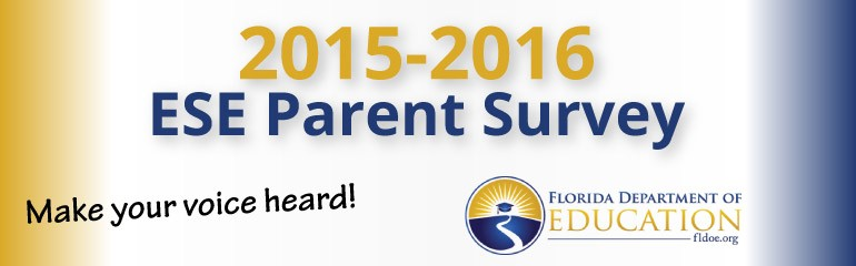 Make Your Voice Heard! 2015-2016 ESE Parent Survey
